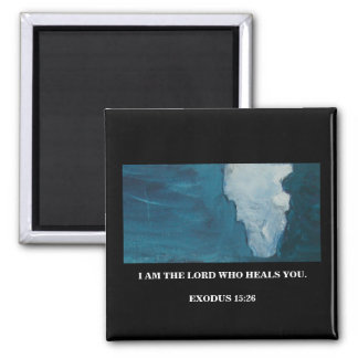 I AM THE LORD WHO HEALS YOU 2 INCH SQUARE MAGNET