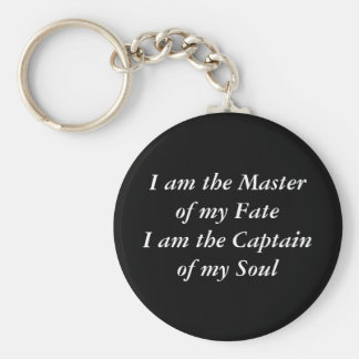 I am the Master of my FateI am the Captain of m Keychain