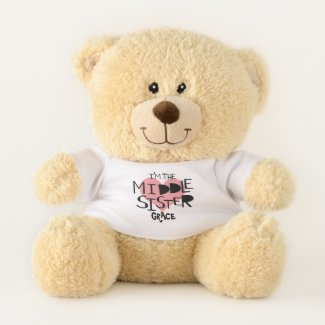 I Am The Middle Sister Personalized Heart Teddy Bear