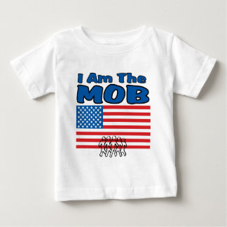 I Am The Mob Baby T-Shirt