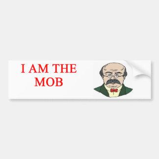 i am the mob bumper sticker