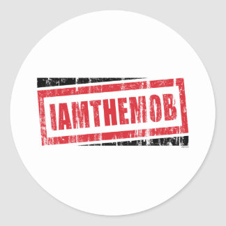 I Am The Mob Classic Round Sticker