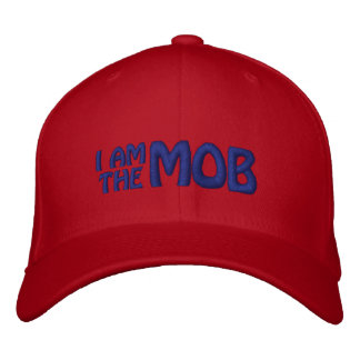 I AM THE MOB Embroidered Hat