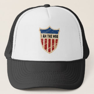 I Am The Mob Shield Trucker Hat