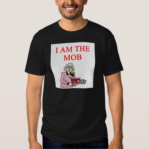 i am the mob t shirts