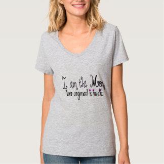 I am the Mom T-shirt