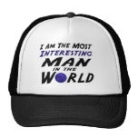 I am the most intersting man in the world hats