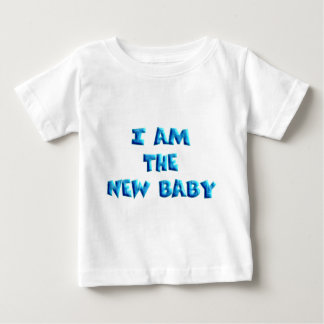 I am the New Baby boy Baby T-Shirt