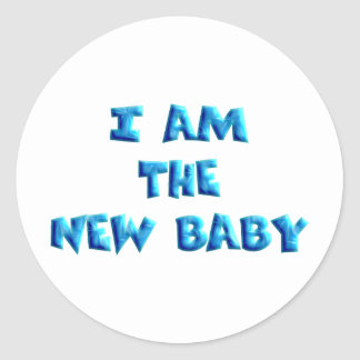 I am the New Baby boy Classic Round Sticker