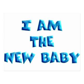 I am the New Baby boy Postcard