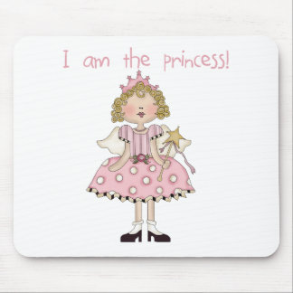 I am the Princess Mouse Pad
