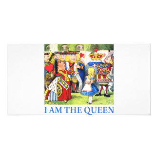 I AM THE QUEEN OF WONDERLAND PICTURE CARD