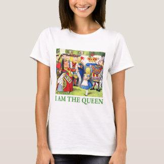I Am The Queen! T-Shirt