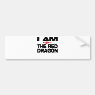 I Am the Red Dragon Bumper Sticker