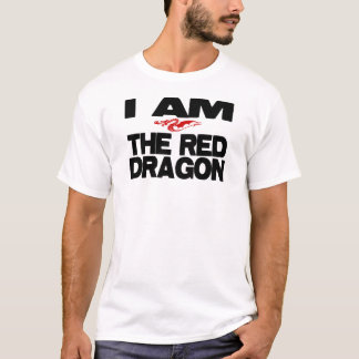 I Am the Red Dragon T-Shirt