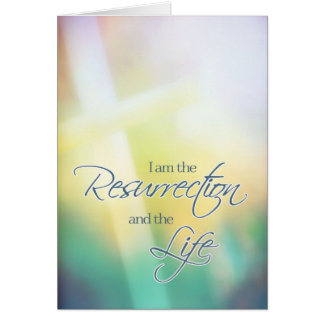 I am the resurrection the life Christian Easter Card