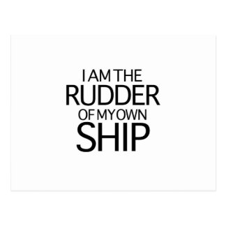 I Am The Rudder Of My Own Ship Postcard
