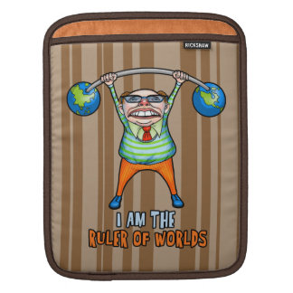 I am the RULER of Worlds! iPad Sleeves
