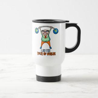 I am the RULER of Worlds! Travel Mug