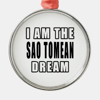 I am the Sao Tomean Dream Ornaments