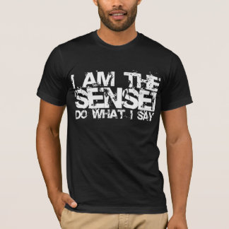 I Am The Sensei T-shirt
