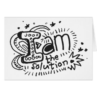 I Am The Solution 1 Card