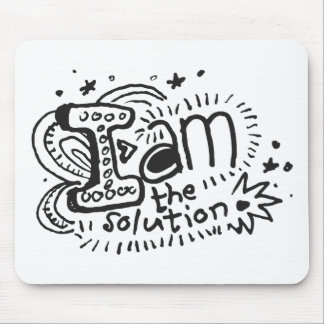 I Am The Solution 1 Mouse Pad
