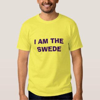 I AM THE SWEDE TEE SHIRT