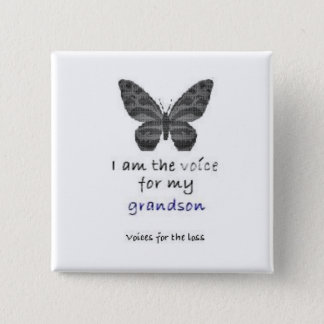 I am the Voice for my grandson blue Pinback Button