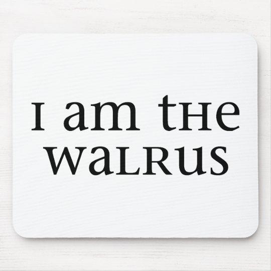 I am the Walrus Mouse Pad