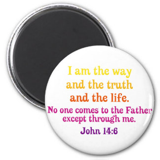 I am the Way and the Truth and the Life Magnet