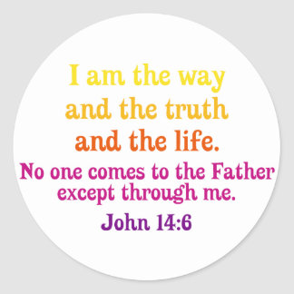 I am the Way and the Truth and the Life Stickers