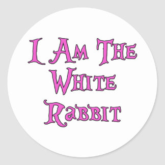 I Am The White Rabbit: Follow Me Classic Round Sticker