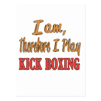 I am therefore I play Kick Boxing. Postcard
