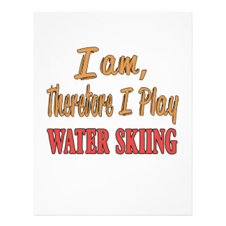I am therefore I play Water Skiing. Letterhead