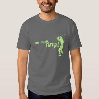I am totally ninja! t shirt