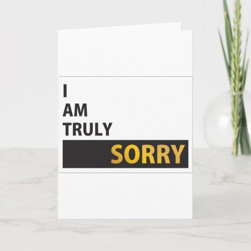 I am truly sorry card