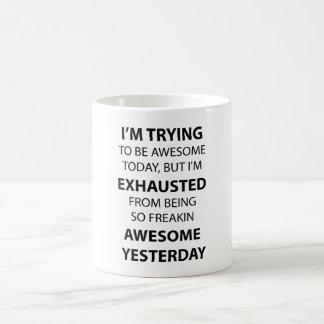 I Am Trying to Be Awesome Coffee Mug