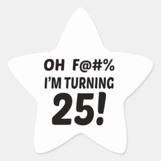 I am Turning 25 ! Star Sticker