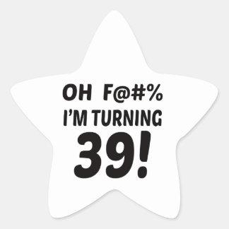 I am Turning 39 ! Star Sticker