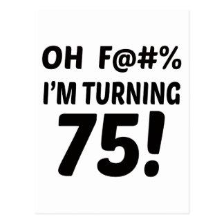 I am Turning 75 ! Postcard