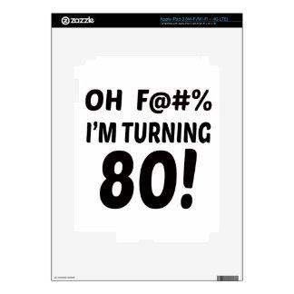 I am Turning 80 ! iPad 3 Skins