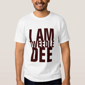 I AM TWEEDLE DEE T SHIRT
