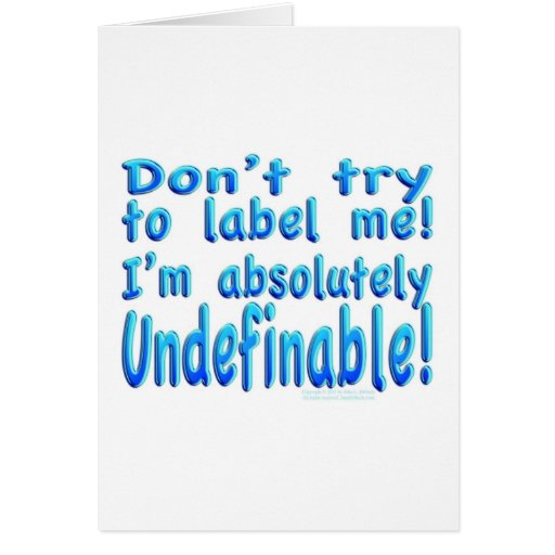 I am Undefinable! Card