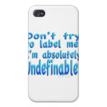 I am Undefinable! Case For iPhone 4