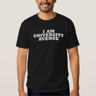 I am University Avenue T-Shirt