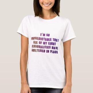I Am Unpredictable T-Shirt