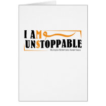 I Am Unstoppable Multiple Sclerosis Awarness Card