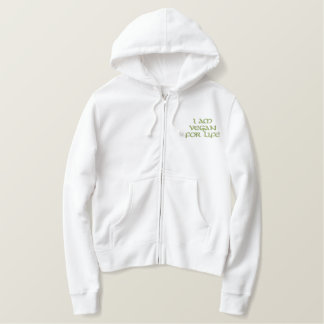 I Am Vegan For Life. Green on White. Slogan. Embroidered Hoodie