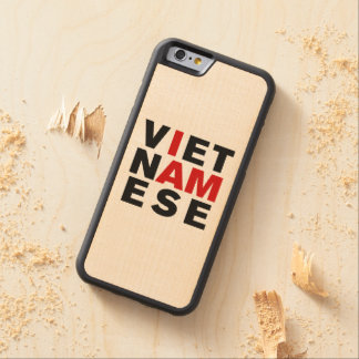 I AM VIETNAMESE CARVED® MAPLE iPhone 6 BUMPER